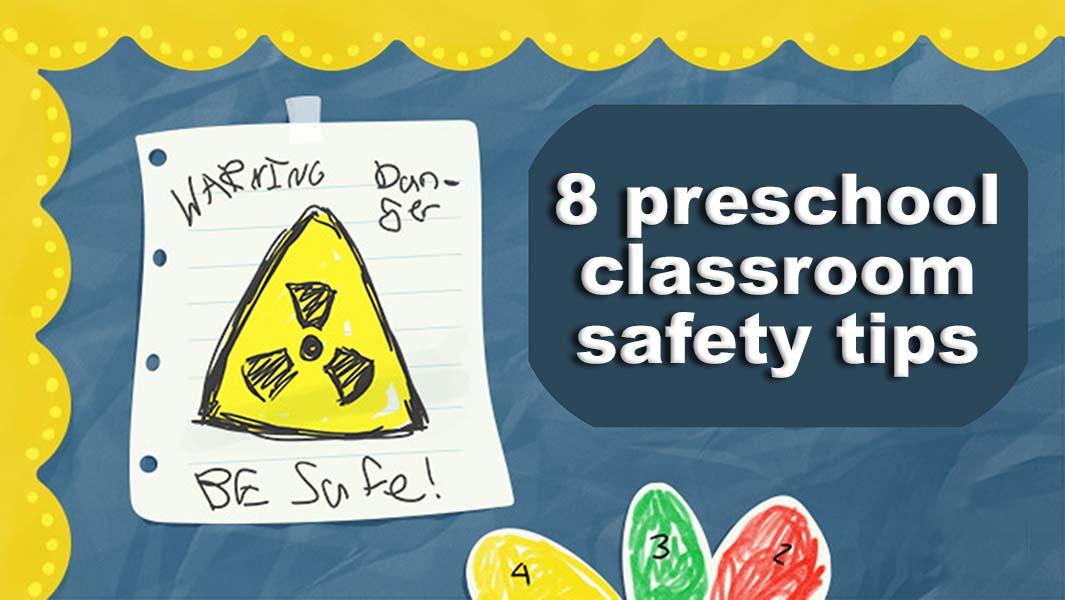 8 preschool classroom safety tips