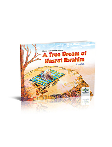 A True Dream Of Hazrat Ibrahim علیہ السلام