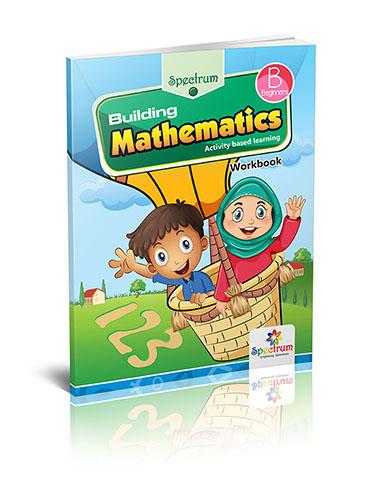 Spectrum Building Mathematics Workbook (Beginner)
