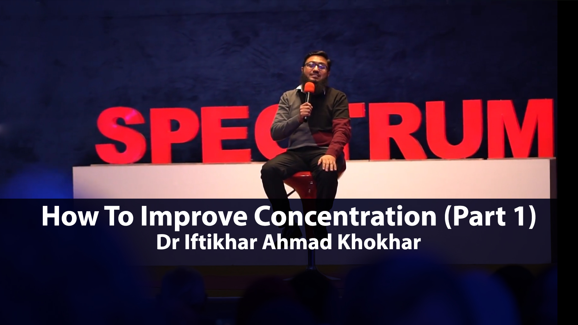 How To Improve Concentration (Part 1)